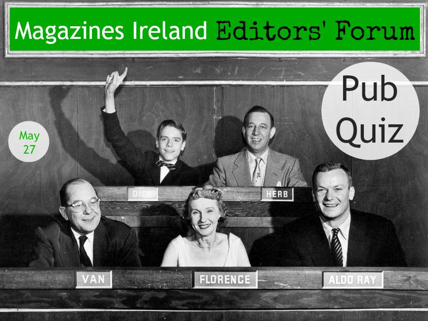 Magazines Ireland Editors' Forum Pub Quiz